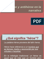 El Héroe y Antihéroe en La Narrativa