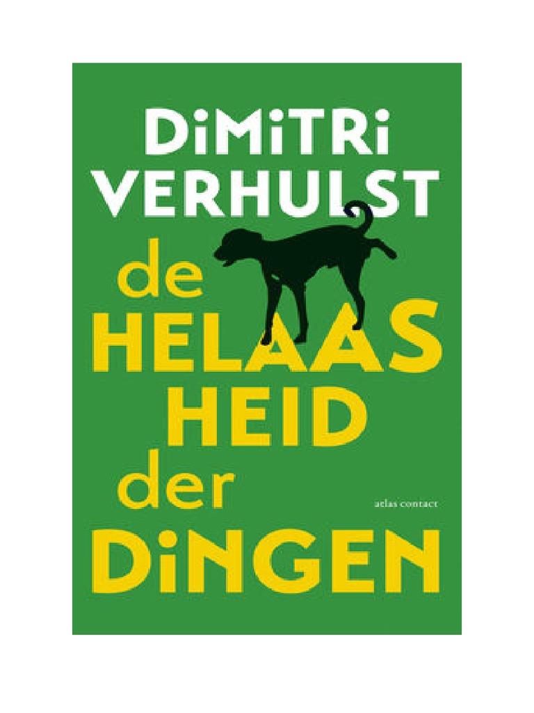 Ontvang Gratis De Helaasheid Der Dingen Midprice By Dimitri Verhulst Pdf