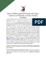 Bases Constitucionales Del Derecho Del Trabajo Colectivo en Venezuela y El Nuevo Modelo Socialist