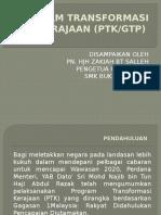 1.Program Transformasi Kerajaan (Ptk Atau Gtp