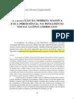Produçao Da Pobreza Massiva e Sua Persistencia No Pensamento Social Latino-Americano