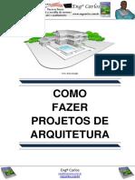 Como Fazer Projetos de Arquitetura
