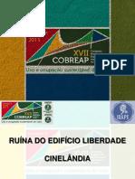 Ruína Do Edíficio Liberdade Cinelândia- Simone Feigulson Gilberto Couri