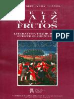 Sepulveda Llanos, Fidel - De La Raiz a Los Frutos