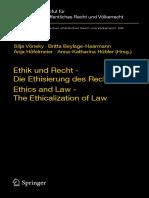(Beiträge Zum Ausländischen Öffentlichen Recht Und Völkerrecht 240) Julian Nida-Rümelin (Auth.), Silja Vöneky, Britta Beylage-Haarmann, Anja Höfelmeier, Anna-Katharina Hübler (Eds.)-Ethik Und Recht -