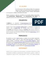 Radio, Televisor, Internet, Periodico, Telefono y Celular