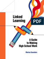 Linked_Learning--A_Guide_to_Making_High_School_Work.pdf
