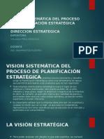 Vision Sistemática Del Proceso de Planificación Estratégica