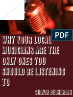 Why Your Local Musicians Are the Only Ones You Should Be Listening To