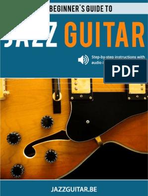 The Beginner's Guide to Jazz Guitar | Chord (Music) | Jazz