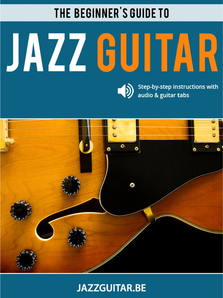 The Beginners Guide To Jazz Guitar Chord Music Jazz