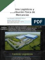 Centros Logísticos y Distribución Física de Mercancías
