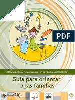 Guía para orientar a las familias. Atención educativa a alumnos con aptitudes sobresalientes,.pdf