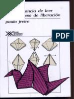 Paulo Freire La Importancia de Leer y El Proceso de Liberación