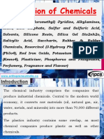 Production of Chemicals (2-Chloro-6 (Trichloromethyl) -Pyridine, Alkylamines, Alum, Zinc Sulphate, Sulfur and Sulfuric Acid, Solvents, Silicone Resin, Silica Gel Sio2nh2o, Salicylic Acid, Saccharin, Rubber & Rubber Chemicals, Resorcinol (3-Hydroxy Phenol), Red Lead (Pb3o4), Red Iron Oxide, Potassium Permanganate (Kmno4), Plasticiser, Phosphorus and Phosphates, Perfumery, Fragnance and Flavour)