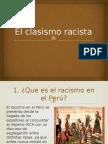 El Clasismo Racista