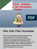 Pertemuan 5. Etika Bisnis Pedoman Perilaku Dan Manajemen Resiko