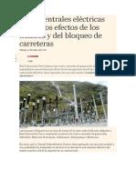 Cinco Centrales Eléctricas Sufren Los Efectos de Los Huaicos y Del Bloqueo de Carreteras