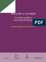 mercado y sociedad la utopia politica de friedrich hayek pdf.pdf