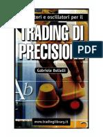 Indicatori e Oscillatori Per Il Trading Di Precisione-gabriele Bellelli