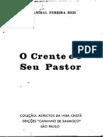 Anibal Pereira dos Reis - O Crente e o Seu Pastor.pdf