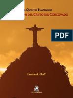 Quinto Evangelio. Proclama Del Cristo Del CORCOVADO. Leonardo Boff. Traducción Marcel Arvea.