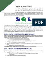 Você Precisa Saber o Que é SQL