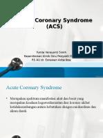 Presentasi Acute Coronary Syndrome (Poli Jantung)
