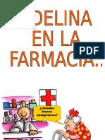 Adelina en La Farmacia