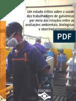 Galvanização-Risco Profissional; Indústria Galvânica-Riscos Para a Saúde; Indústria Galvânica- Higiene Ocupacional