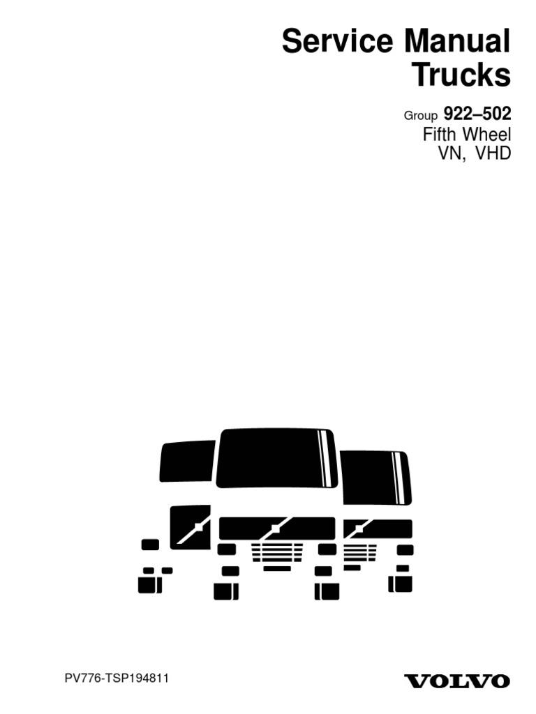 Service Manual Trucks Group 922–502 Fifth Wheel VN, VHD