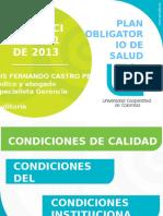 Diapositivas Resolución 5521 de 2013 - Nuevo Pos