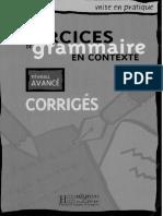 Exercices de Grammaire en contexte - avancé - corrigés