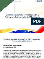 Sistema Nacional de Investigaci n y Formaci n DEL MAGISTERIO