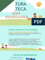 CULTURA TOLTECA (zonas arqueologicas) - SOFIA GARCÍA.pptx