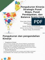 PPT MANAJEMEN BIAYA  Pengukuran Kinerja Strategis Pusat Biaya, Pusat Pendapatan, dan Balance Score Card