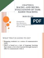Macro and Micro Evaluation of Task Based Teaching