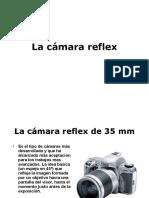 La cámara reflex