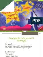 45688725-Ppt-Logopedie-Prin-Jocuri-Si-Exercitii.ppt