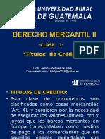 Derecho Mercantil II Clase 1 Títulos de Crédito
