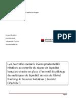Les nouvelles mesures macro prudentielles relatives au contrôle du risque de liquidité bancaire et mise en place d'un outil de pilotage des métriques de liquidité au sein de Global Banking & Investor Solutions ( Société Générale )