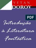 Introdução a Literatura Fantástica. Tzvetan Todorov.