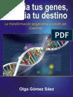 Cambia Tus Genes Cambia Tu Destino - Olga Gómez Sáez