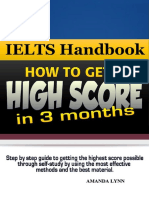 Complete Guide to Ielts Score Big in 3 Months by Amanda Lynn