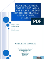 CHLORINE DIOXIDE, OZONE, COLD PLAZMA, DENSE PHASE CARBON DIOXIDE