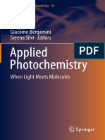 (Lecture Notes in Chemistry 92) Giacomo Bergamini, Serena Silvi (Eds.)-Applied Photochemistry_ When Light Meets Molecules-Springer International Publishing (2016)
