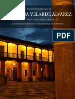 La Restauración Integral de la Casona Velarde Álvarez , Huamanga - Perú