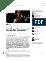 Rafael Braga é símbolo da máquina racista que é o sistema penal
