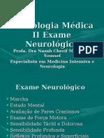 Exame Neurologico - Semio II Aula Para Academicos Nov 2012 0