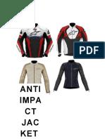 Anti Impact Jacket Se Ha Guiado Dese Su Fundacion Por Valores Humanos y Principios de Conducta Que Han Contribuido a Afianzarla Como Una Compañia Solida en Todod s Los Aspectos